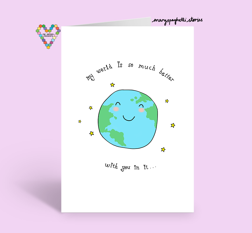 World Is So Much Better Card ~ Mary Spaghetti Stories X TBP