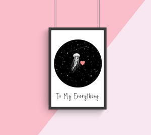 To My Everything A4 Print Collaboration by Two Brides Presents and Courtney Peppernell