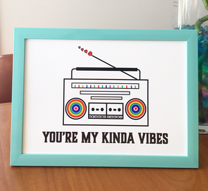 You're my kinda vibes poster with music boombox and vibes of rainbow colours and love,