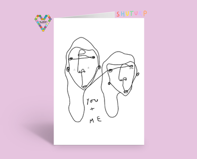 You + Me Card by Shuturp x TBP Collab