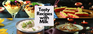 Sweet And Savory Milk Recipes
