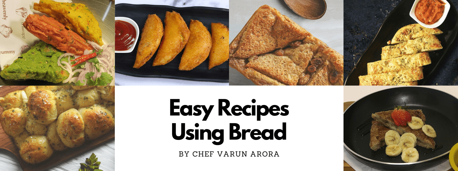 Easy Recipes Using Bread