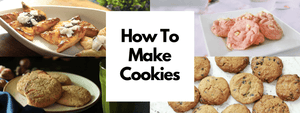 Homemade Cookies 4 Ways