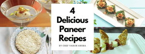4 Delicious Paneer Recipes
