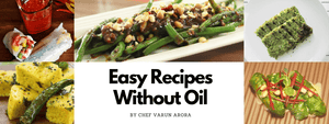 Easy Recipes Without Oil