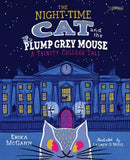 The Night-Time Cat and the Plump Grey Mouse - A Trinity College Tale