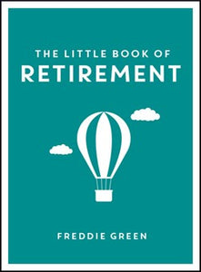 The Little Book of Retirement