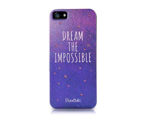 Dream The Impossible Bling Swarovski Crystal Phone Cases