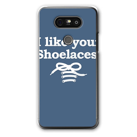 I Like Your Shoelaces Designer Phone Cases