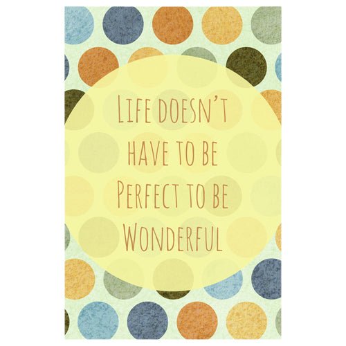 Life doesn't have to be Perfect to be Wonderful Designer Phone Cases