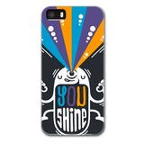 You Shine Designer Phone Cases
