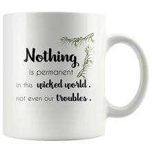 Nothing Is Permanent Charlie Chaplin Quote Mug