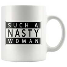 Such a Nasty Woman Mug - Parental Advisory Design