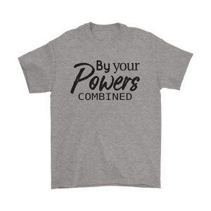 By Your Powers Combined Unisex Light Color T-shirt