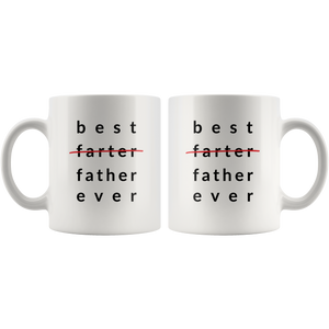Best Farter Ever Coffee Mug For Dad