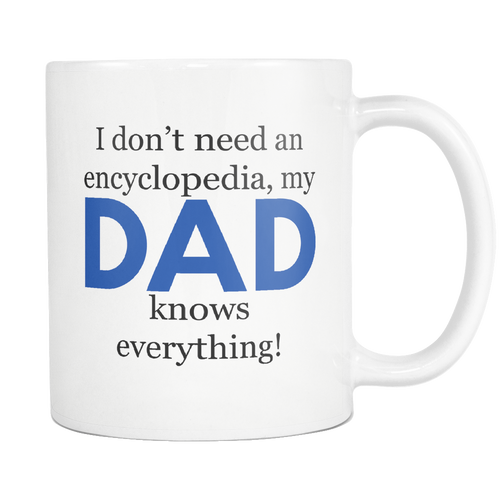 My Dad Knows Everything Encyclopedia Mug