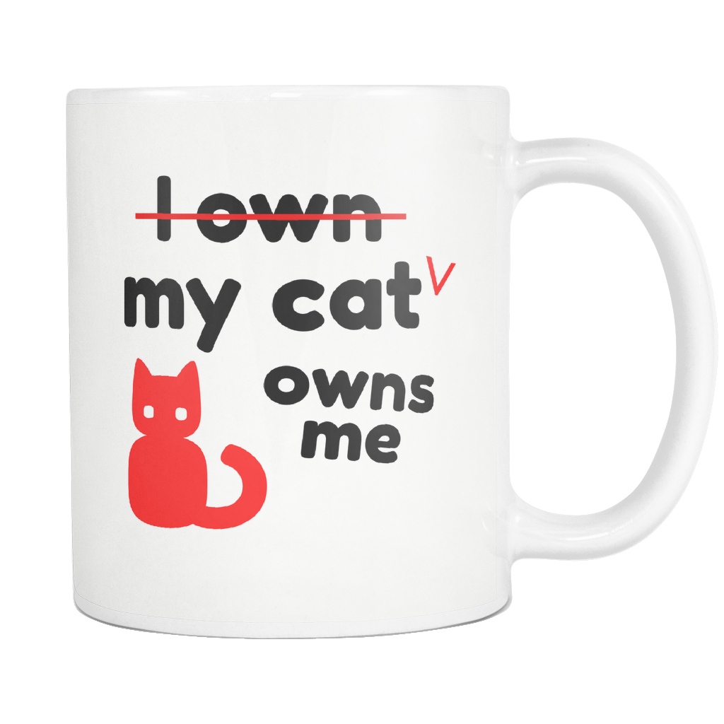 My Cat Owns Me Coffee Mug