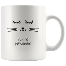 You Are Pawsome Cat Quote Mug