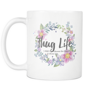 Thug Life Floral Ceramic Coffee Mug