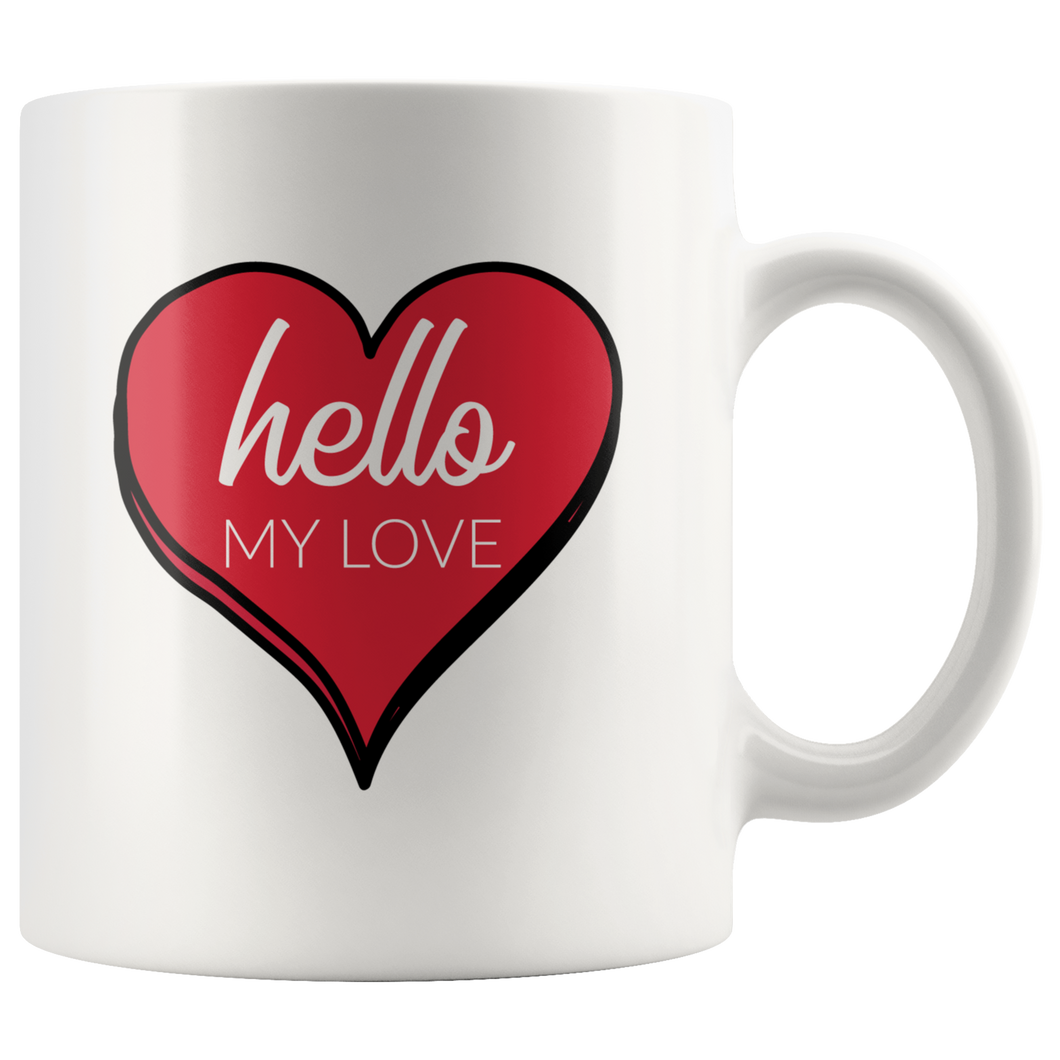 Hello My Love Big Heart Coffee Mug