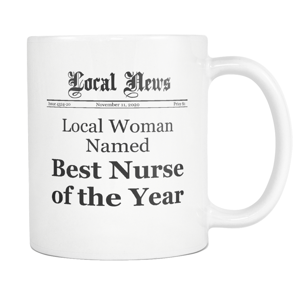 Local Woman Named Best Nurse of the Year Coffee Mug
