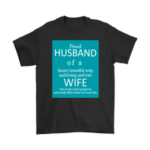 Proud Husband of a GREAT Wife T-shirt