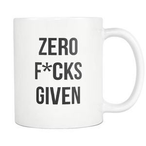 Zero Fucks Given White Mug