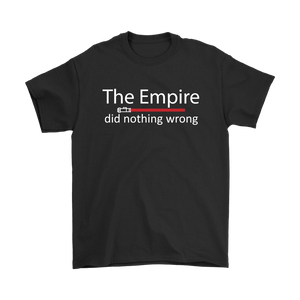 The Empire Did Nothing Wrong T-Shirt