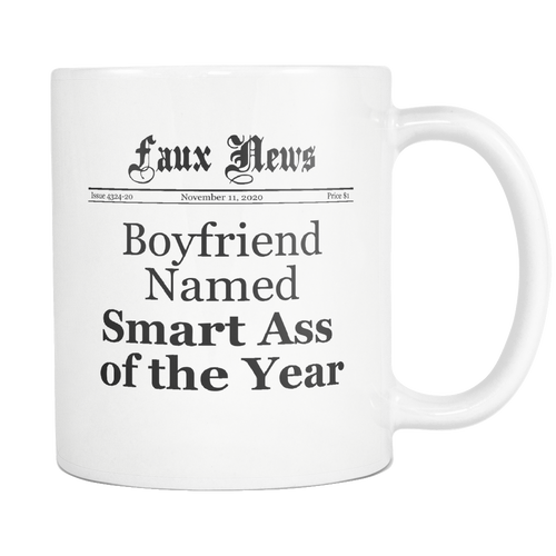 Boyfriend Named Smart Ass of the Year Newspaper Mug