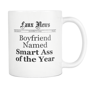 Boyfriend Named Smart Ass of the Year - Newspaper Design Coffee Mug - Tea Cup - Gift for Boyfriend - Funny Boyfriend Mug