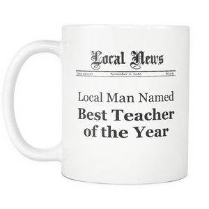 Local Man Named Best Teacher of the Year Newspaper Mug