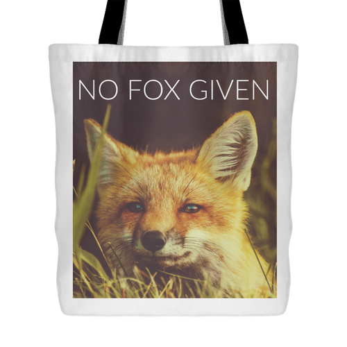 No Fox Given Tote Bag