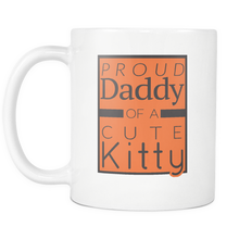 Proud Daddy of a Cute Kitty Coffee Mug