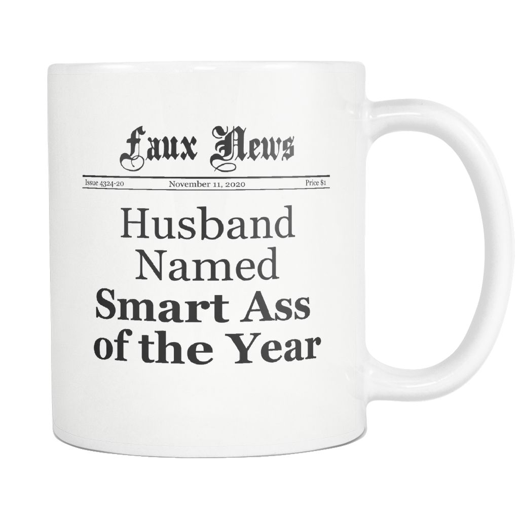 Husband Named Smart Ass of the Year Newspaper Mug