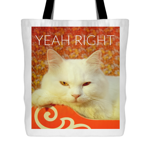 Yeah Right Demotivational Sarcastic White Cat Tote Bag