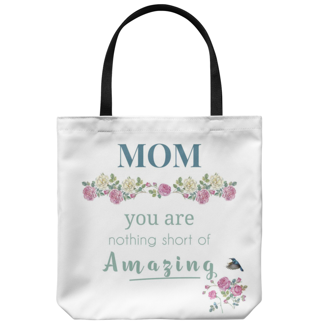 Mom You Are Amazing Floral Tote Bag