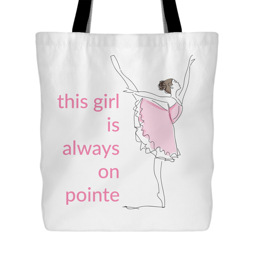 Always On Pointe Ballerina Tote Bag