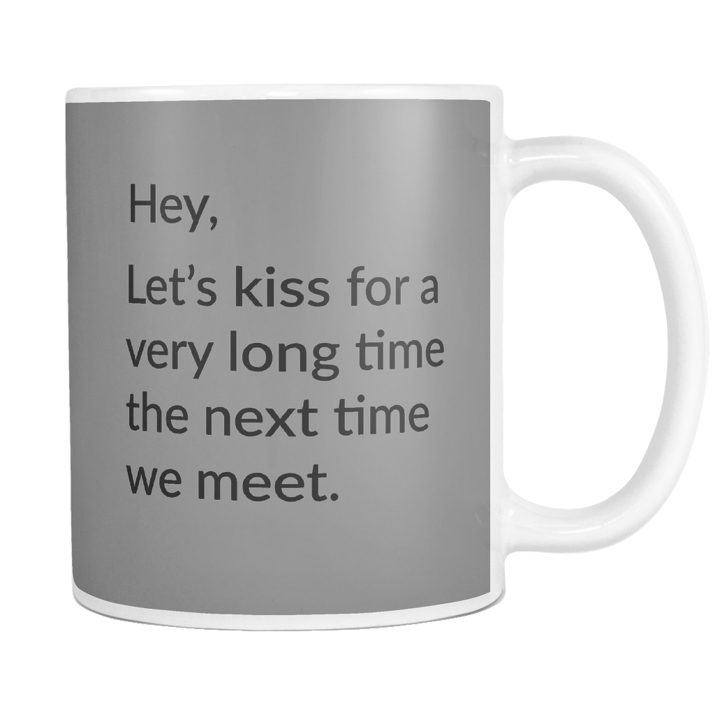 Hey Lets Kiss Mug