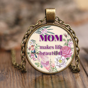 Mom Makes Life Beautiful Necklace