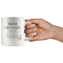 Mom You Are Amazing Floral Coffee Mug