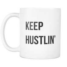 Keep Hustlin' Mug