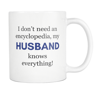 My Husband Knows Everything Encyclopedia Mug