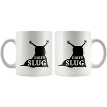 Dirty Slug Funny Slut Pun Joke Coffee Mug - Pun Mugs