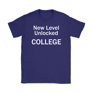 New Level Unlocked College Womens T-Shirt