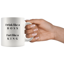 Drink Like A Boss, Fart Like A King Coffee Mug