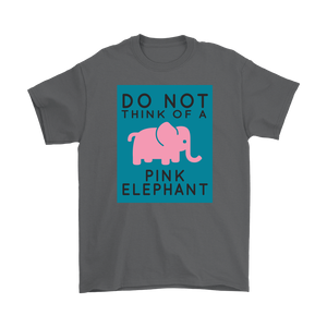 Do Not Think of A Pink Elephant Psychology Unisex T-Shirt