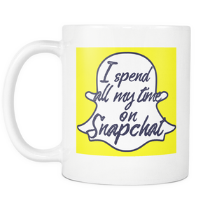 I Spend All My Time on Snapchat Mug