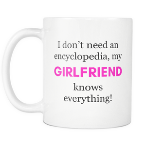 Sarcastic Coffee Mugs - My Girlfriend Knows Everything Encyclopedia Mug