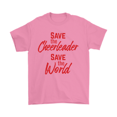 Save the Cheerleader, Save the World Unisex T-shirt