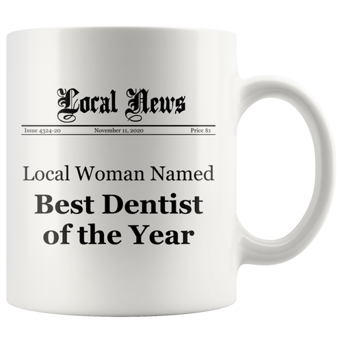 Local Woman Named Best Dentist of the Year Mug